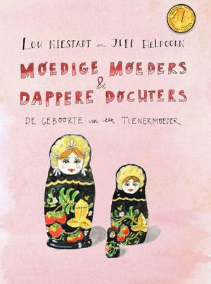 moedige-moeders-dappere-dochters-boek-lou-niestadt-